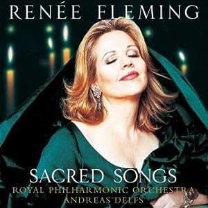Renee Fleming - Sacred Songs