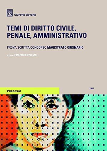 Temi di diritto civile, penale, amministrativo