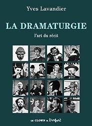 La dramaturgie : L'art du récit
