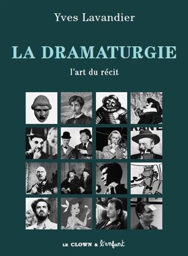La dramaturgie : L'art du récit par Yves Lavandier