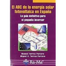 El ABC de la energía solar fotovoltaica en España