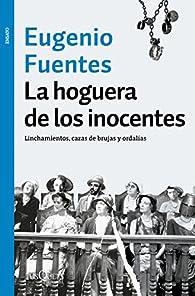 La hoguera de los inocentes par Eugenio Fuentes