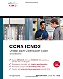 CCNA Official Exam Certification Library (CCNA Exam 640-802) (Exam Certification Guide)