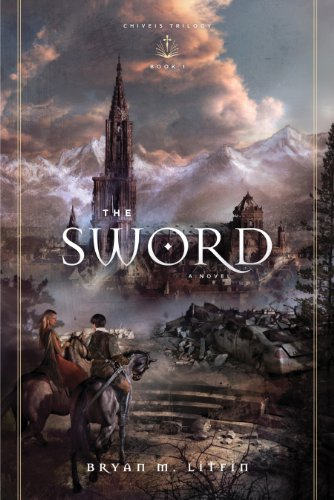The Sword Redesign A Novel Chiveis Trilogy