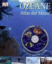 Ozeane: Atlas der Meere