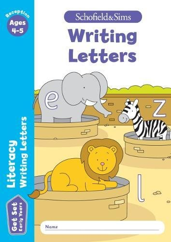 Get Set Literacy: Writing Letters, Early Years Foundation Stage, Ages 4-5 (Get Set Early Years)