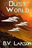 Dust World: Volume 2 (Undying Mercenaries)