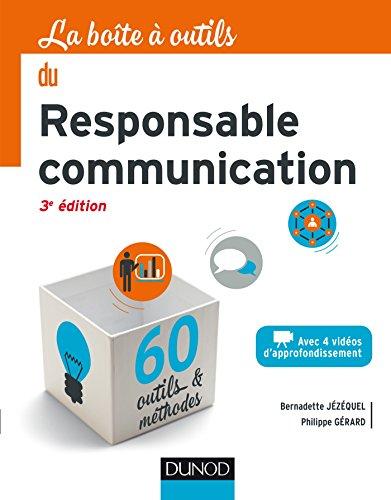 La Boîte à outils du Responsable Communication - 3e éd. par Bernadette Jézéquel