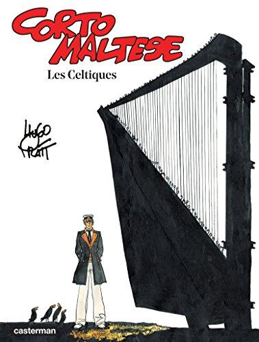 Corto Maltese (Tome 4) - Les Celtiques (PRATT) par Hugo Pratt