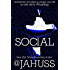 Social: The Social Media Series #1-3 (The Social Media Bundle Series)