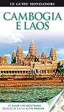 Cambogia e Laos. Ediz. illustrata