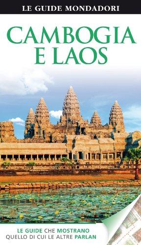 Cambogia e Laos. Ediz. illustrata di L. Guidetti