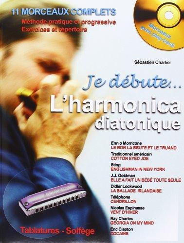 Je Débute l'Harmonica diatonique (+ 1 cd)