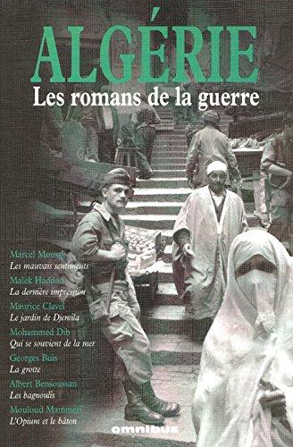 Algérie : Les romans de la guerre (1955-1965)