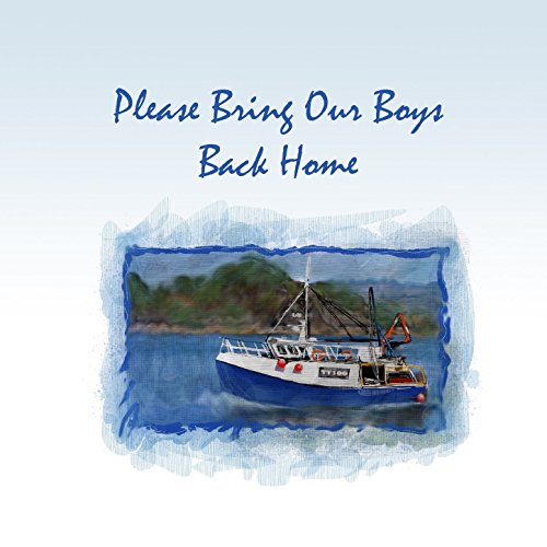 Please Bring Our Boys Back Home