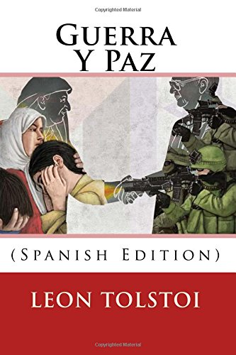 Guerra Y Paz (Spanish Edition)