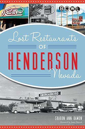 Lost Restaurants of Henderson, Nevada (American Palate) (English Edition)