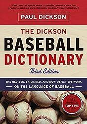 The Dickson Baseball Dictionary (Third Edition) by Paul Dickson (2011-06-13)