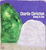 Swing to Bop by Charlie Christian (2002-04-09)