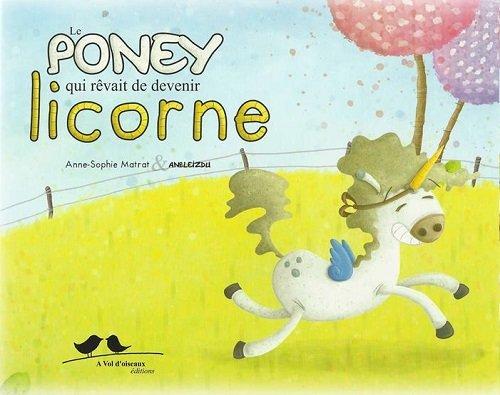 Le Poney qui rêvait de devenir licorne