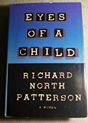 The Eyes of a Child by Richard North Patterson (1995-01-19)