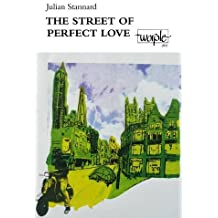 The Street of Perfect Love