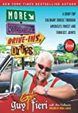 Image de More Diners, Drive-ins and Dives: A Drop-Top Culinary Cruise Through America's Finest and Funkiest Joints