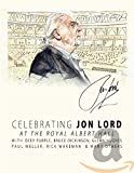 Celebrating John Lord : Live at The Royal Albert Hall