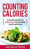 Best Low Calorie Foods - Counting Calories: A List of Low Calorie Meals Review