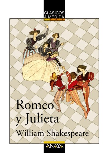 Romeo y Julieta (Clásicos - Clásicos A Medida) por William Shakespeare