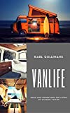 VANLIFE: Looking to live the VANLIFE? We have some ideas and inspirations for you! (English Edition)