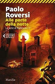 Alle porte della notte (La serie di Radeschi Vol. 7)