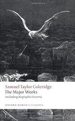 Samuel Taylor Coleridge - The Major Works (Oxford World's Classics)