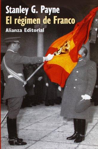 El régimen de Franco, 1936-1975 (Libros Singulares (Ls)) por Stanley G. Payne