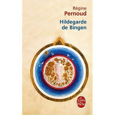 Hildegarde de Bingen: Conscience inspirée du XIIe siècle