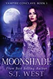 Moonshade (Vampire Conclave: Book 1) by S. J. West