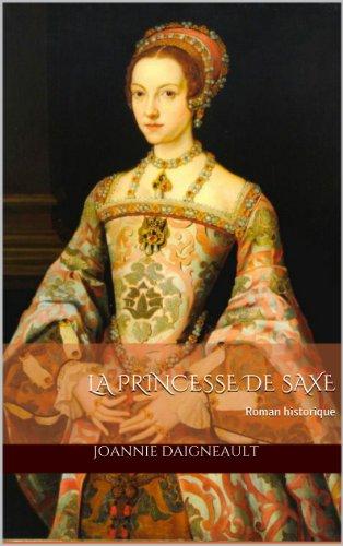 La princesse de Saxe par Joannie Daigneault