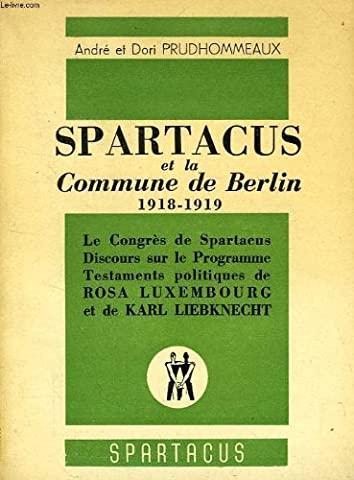 SPARTACUS, 2e SERIE, N° 15, OCT.-NOV. 1949, LA COMMUNE DE BERLIN, 1918-1919
