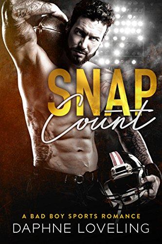 SNAP COUNT (A Bad Boy Sports Romance) (Springville Rockets) (English Edition) -