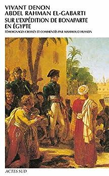 Sur l'expédition de Bonaparte en Egypte (Babel t. 308)