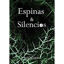 Espinas y Silencios (Las Flores de Lis nº 3)
