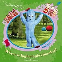 In The Night Garden: Where is Igglepiggle's Blanket?