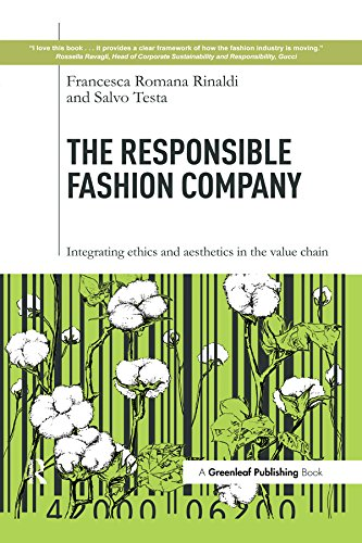 The Responsible Fashion Company: Integrating Ethics and Aesthetics in the Value Chain (English Edition)