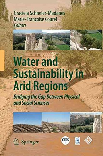 [(Water and Sustainability in Arid Regions : Bridging the Gap Between Physical and Social Sciences)] [Edited by Graciela Schneier-Madanes ] published on (November, 2014)