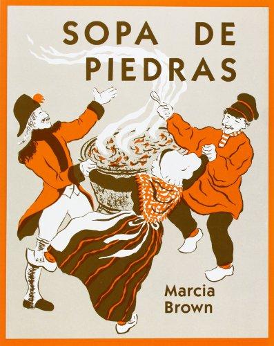 Sopa de Piedras = Stone Soup (Universal Folktales) por Marcia Brown