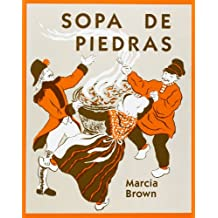 Sopa de Piedras = Stone Soup (Universal Folktales)