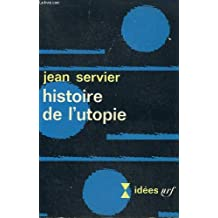 Histoire de l'utopie. collection : idees n° 127