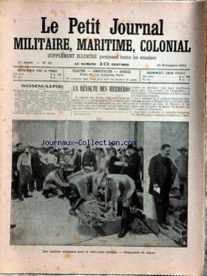 PETIT JOURNAL MILITAIRE MARITIME COLONIAL (LE) [No 50] du 20/11/1904 - LA REVOLTE DES HERREROS - LE GENERAL VON TROTHA - HYDRAULIQUE SAHARIENNE - LES COMPAGNIES DES OASIS - ARMEE DANOISE - LE CONGO FRANCAIS - LE TRAITE FRANCO-ANGLAIS - TH. ROOSEVELT REELU PRESIDENT DES U.S.A. - LES RESERVES INDIGENES EN INDOCHINE.