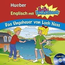 Englisch mit BiBi BLOCKSBERG™: Das Ungeheuer von Loch Ness / Lern-Hörspiel