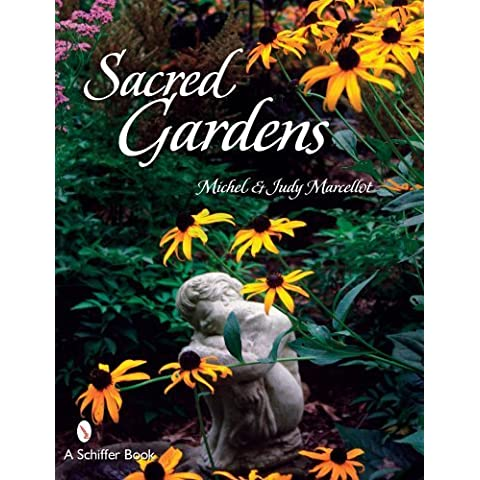 Sacred Gardens by Marcellot, Michel, Marcellot, Judy (2007) Paperback